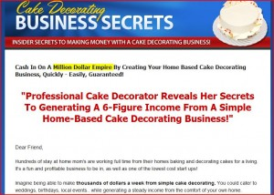 cake business secrets1 300x214 Need Money?  Start Your Own Home Baking Business