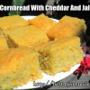 """Corny Cornbread With Cheddar And Jalapeno"""