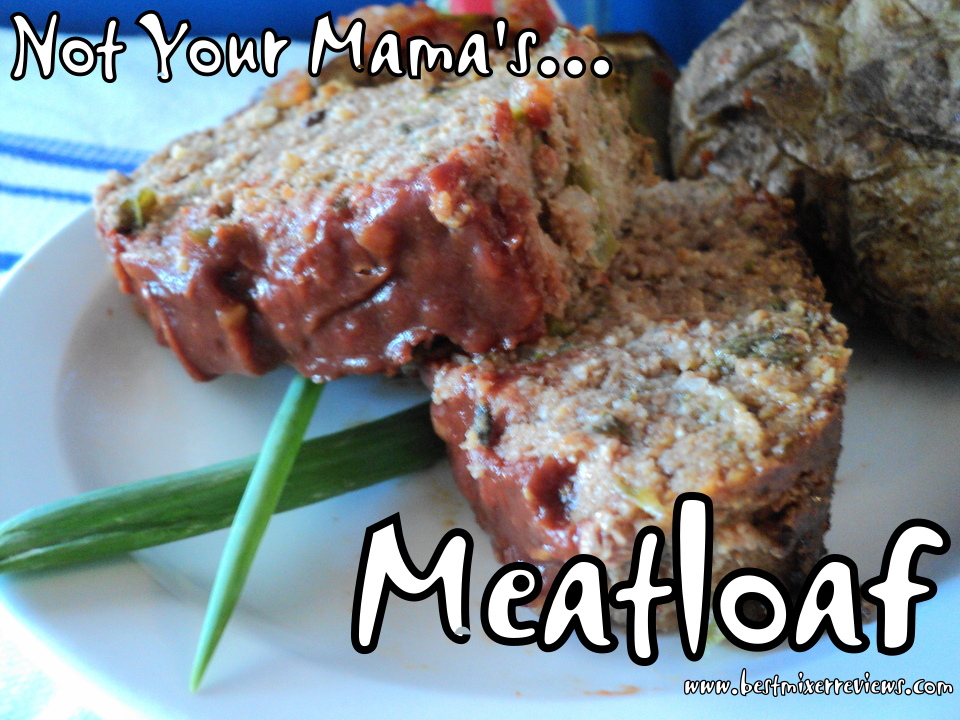 roflbot16 Not Your Mamas Meatloaf