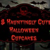 """18 Hauntingly Cute Halloween Cupcakes"""